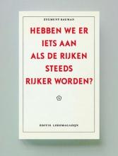 Zygmunt Bauman , Hebben we er iets aan als de rijken steeds rijker worden?