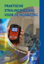 L. Roobol J. van den Eijnde  L. van der Meulen, Praktische stralingshygiene voor de mondzorg