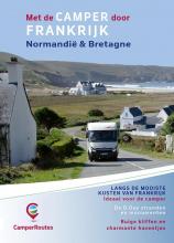 Mike  Bisschops Met de Camper door Frankrijk - Kustroute Normandi & Bretagne