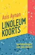 Asis Aynan , Linoleumkoorts