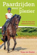 Tessa van Daalen , Paardrijden voor je plezier