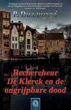 P. Dieudonné , Rechercheur De Klerck en de ongrijpbare dood