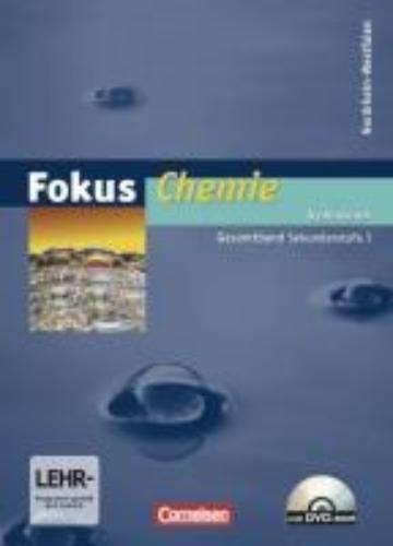 Arnold, Karin,   Dietrich, Volkmar,Fokus Chemie. Gesamtband Sekundarstufe I. Schülerbuch mit DVD-ROM. Gymnasium Nordrhein-Westfalen