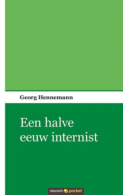 Georg Hennemann,Een halve eeuw internist