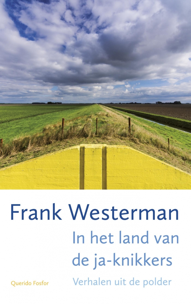 Frank  Westerman,In het land van de ja-knikkers
