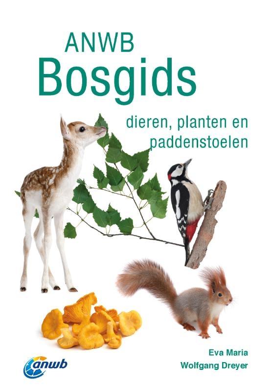 Eva-Maria Dreyer, Wolfgang Dreyer,ANWB Bosgids