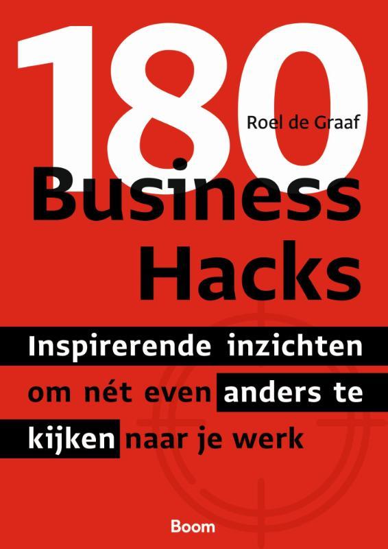 Roel de Graaf,180 Business Hacks