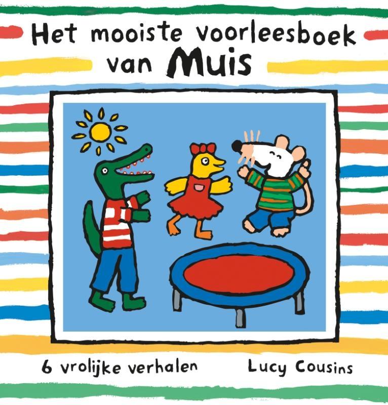 Lucy Cousins,Het mooiste voorleesboek van Muis