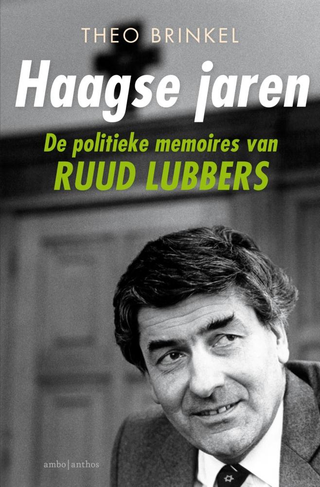Theo Brinkel, Ruud Lubbers,Haagse jaren