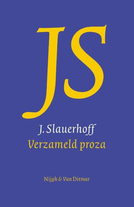 J. Slauerhoff,Verzameld proza