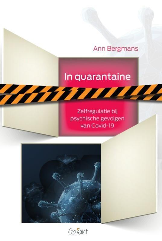 Ann Bergmans,In quarantaine