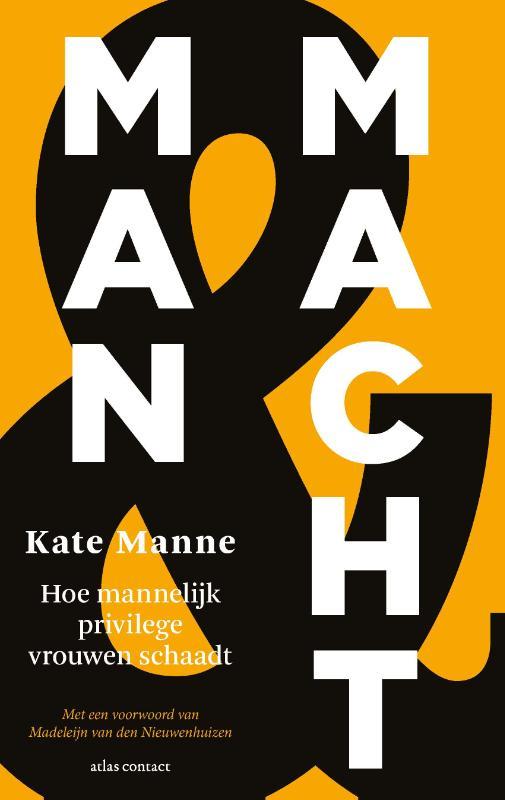 Kate Manne,Man en macht