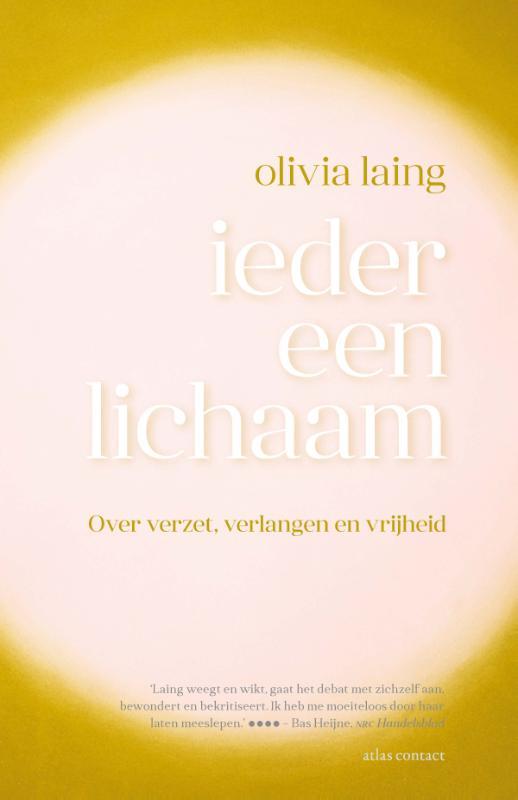 Olivia Laing,Ieder een lichaam