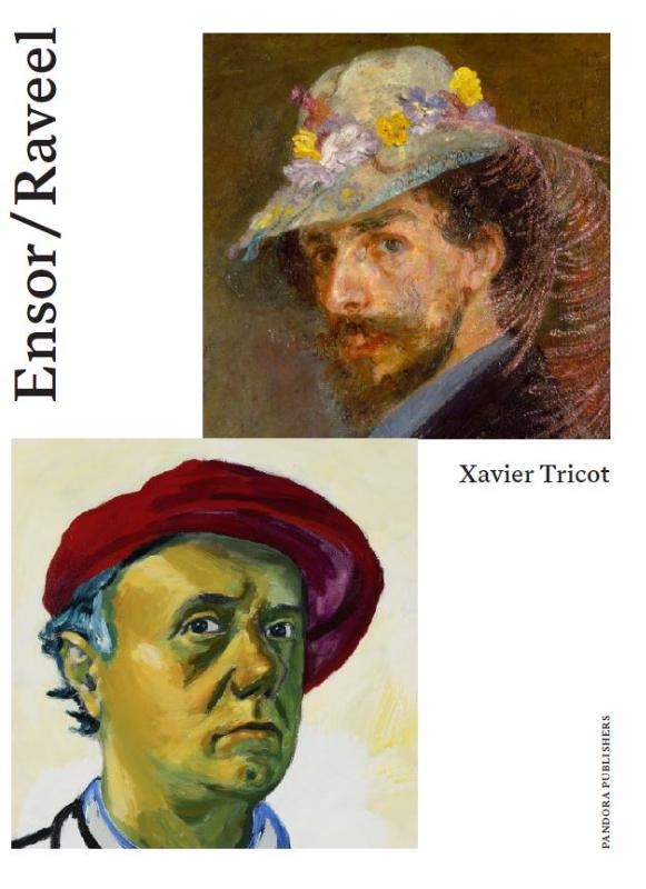 Xavier Tricot,Raveel Ontmoet Ensor (NL/F)