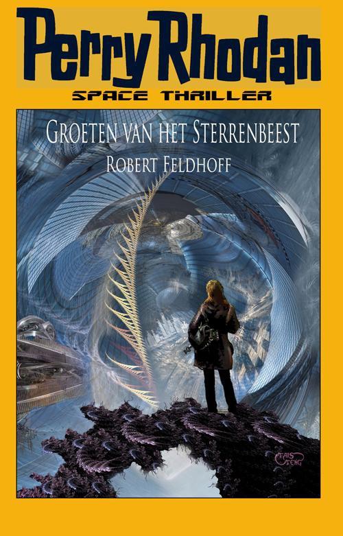 Robert Feldhoff,Groeten van het Sterrenbeest