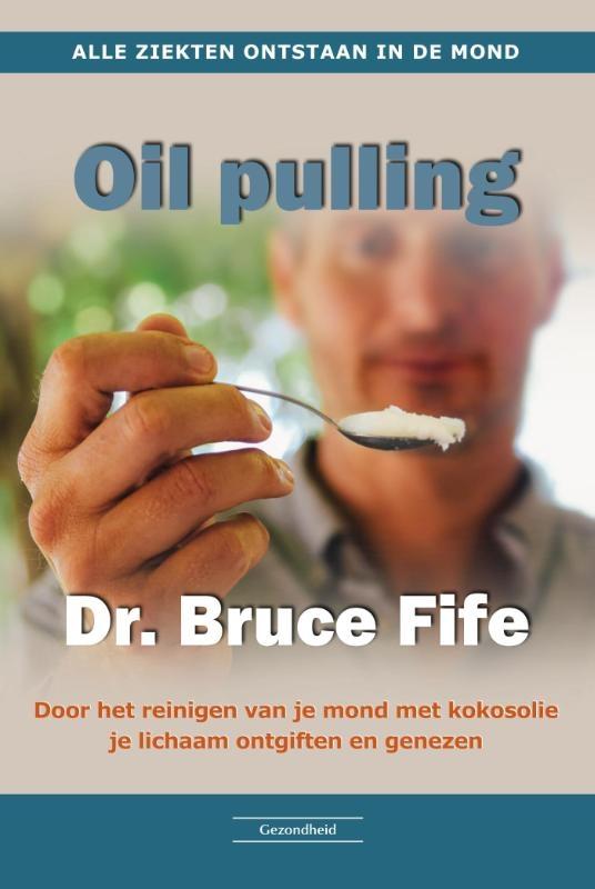 Bruce Fife,Oil Pulling
