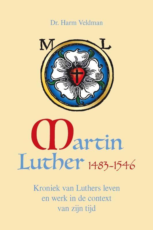 Harm Veldman,Martin Luther 1483-1546