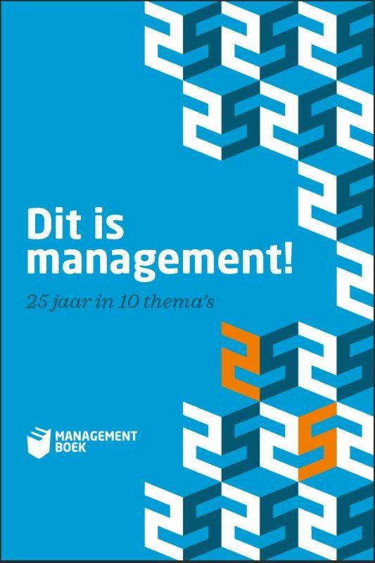 Diverse auteurs,Dit is management!