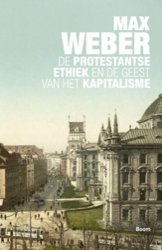 Max Weber,De protestantse ethiek en de geest van het kapitalisme
