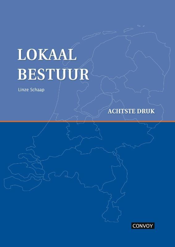 L. Schaap,Lokaal Bestuur