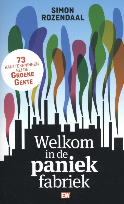 Simon Rozendaal,Welkom in de paniekfabriek