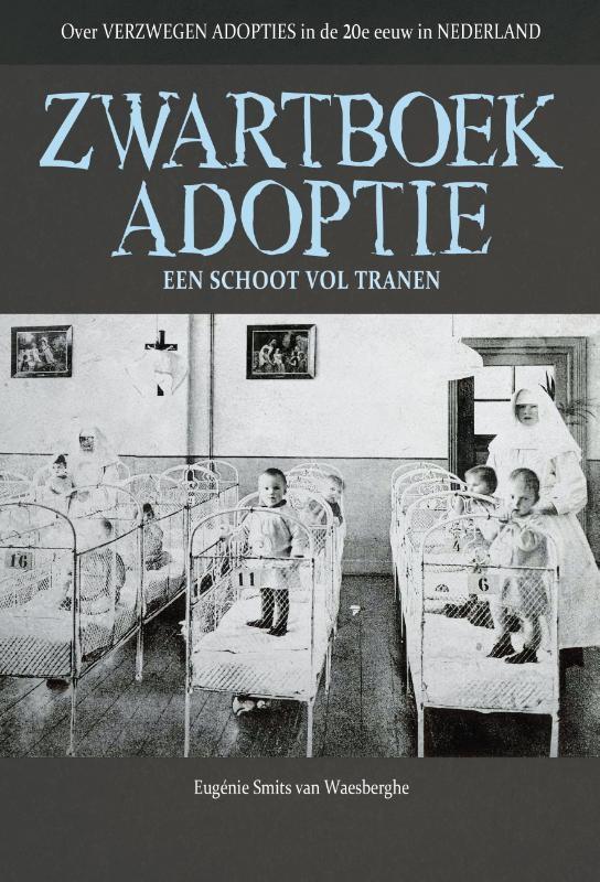 Eugenie Smits van Waesberghe,Zwartboek adoptie
