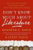 Davis, Kenneth C,Don't Know Much about Literature Don't Know Much about Literature