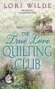 Wilde, Lori,The True Love Quilting Club