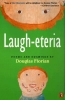 Florian, Douglas,Laugh-Eteria