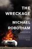 Robotham, Michael,The Wreckage