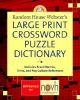 Elliott, Stephen P.,Random House Webster`s Large Print Crossword Puzzle Dictionary