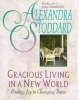 Stoddard, Alexandra,Gracious Living in a New World