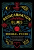 Michael Poore,Reincarnation Blues