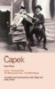 Capek, Karel,Capek Four Plays