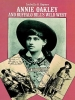 Sayers, Isabelle S.,Annie Oakley and Buffalo Bill`s Wild West