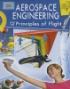 Rooney, Anne,Aerospace Engineering and the Principles of Flight