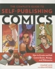 Love, Comfort,   Withers, Adam,The Complete Guide to Self-publishing Comics