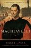 Unger, Miles,Machiavelli