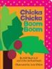 Martin, Bill, Jr.,   Archambault, John,Chicka Chicka Boom Boom