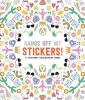 Pipsticks,Pipsticks Hands off My Stickers! the Sticker Collection Book