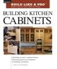 Schmidt, Udo,Building Kitchen Cabinets