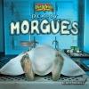 Markovics, Joyce,Deadly Morgues