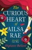 <b>Butland Stephanie</b>,Curious Heart of Ailsa Rae