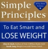 Lluch, Alex A.,Simple Principles to Eat Smart and Lose Weight