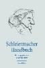 Ohst, Martin,Schleiermacher Handbuch