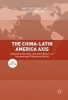 Gaston Fornes,   Alvaro Mendez,The China-Latin America Axis