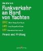 Heidbrink, Gerd,Funkverkehr an Bord von Yachten