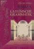 Lindauer, Josef,Roma. Lateinische Grammatik. (RSR)