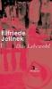 Jelinek, Elfriede,Das Lebewohl