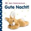 ,Mein Fühlbilderbuch Gute Nacht!